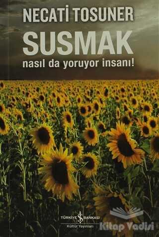 İş Bankası Kültür Yayınları - Susmak