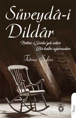 Dorlion Yayınevi - Süveyda-i Dildar