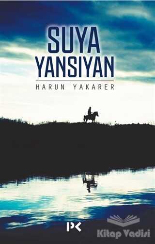 Profil Yayıncılık - Suya Yansıyan