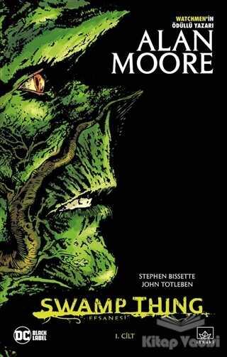 İthaki Yayınları - Swamp Thing Efsanesi: 1. Cilt