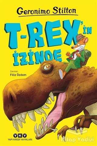 Yapı Kredi Yayınları - T-Rex'in İzinde
