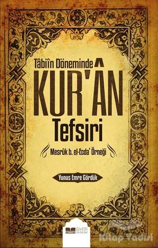 Siyer Yayınları - Tabiin Döneminde Kur'an Tefsiri