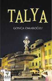 Talya / Gonca Omaroğlu/ Ark Kitapları