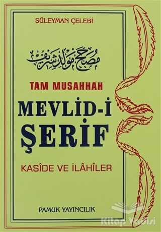 Pamuk Yayıncılık - Tam Musahhah Mevlid-i Şerif (İlahi-003/P8)