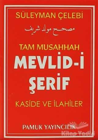Pamuk Yayıncılık - Tam Musahhah Mevlid-i Şerif Kaside ve İlahiler (İlahi-004/P7)