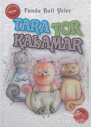 Okuryazar Yayınevi - Tara Tor Kalamar