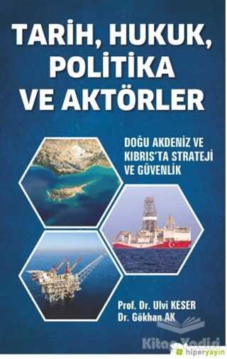 Hiperlink Yayınları - Tarih, Hukuk, Politika ve Aktörler