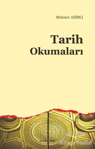 Ankara Okulu Yayınları - Tarih Okumaları