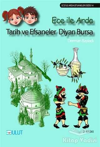 Bulut Yayınları - Tarih ve Efsaneler Diyarı Bursa