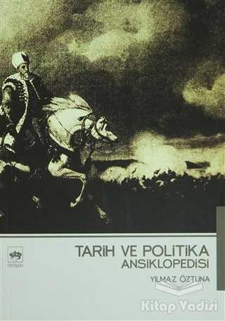 Ötüken Neşriyat - Tarih ve Politika Ansiklopedisi