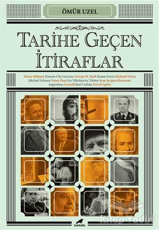 Kara Karga Yayınları - Tarihe Geçen İtiraflar