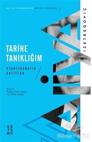 Ketebe Yayınları - Tarihe Tanıklığım