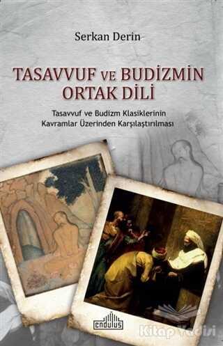 Endülüs Yayınları - Tasavvuf ve Budizmin Ortak Dili