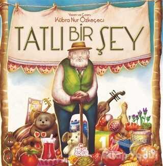 Nesil Çocuk Yayınları - Tatlı Bir Şey