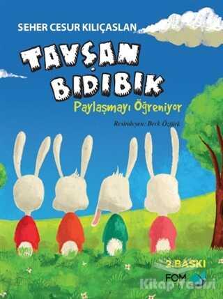 FOM Kitap - Tavşan Bıdıbık Paylaşmayı Öğreniyor