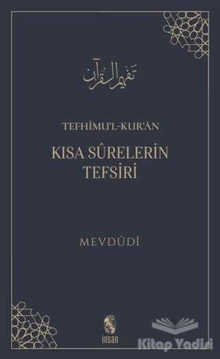 İnsan Yayınları - Tefhimu'l-Kur'an - Kısa Surelerin Tefsiri