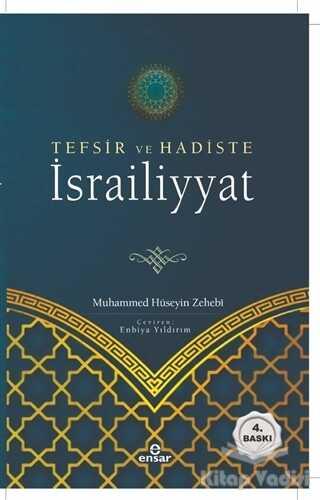Ensar Neşriyat - Tefsir ve Hadiste İsrailiyyat