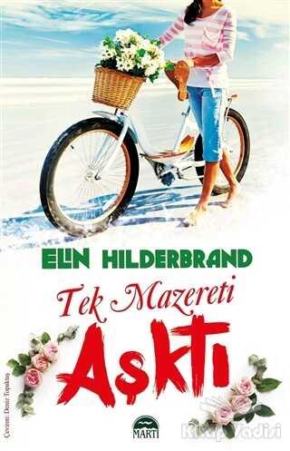 Martı Yayınları - Tek Mazereti Aşktı