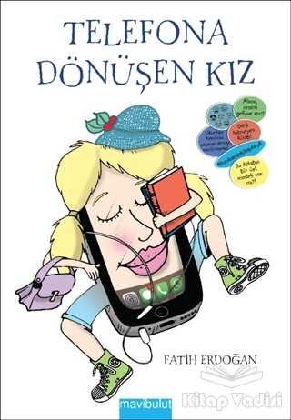 Mavibulut Yayınları - Telefona Dönüşen Kız