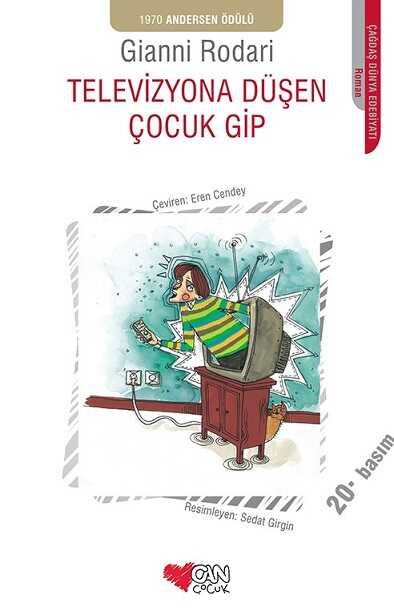 Can Çocuk Yayınları - Televizyona Düşen Çocuk Gip