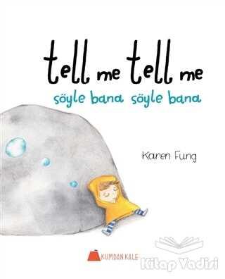 Kumdan Kale - Tell Me Tell Me - Söyle Bana Söyle Bana