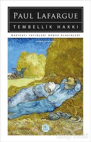 Maviçatı Yayınları - Tembellik Hakkı