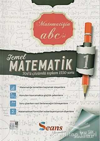 Seans Yayınları - Temel Matematik - 1 Çözümlü Soru Bankası