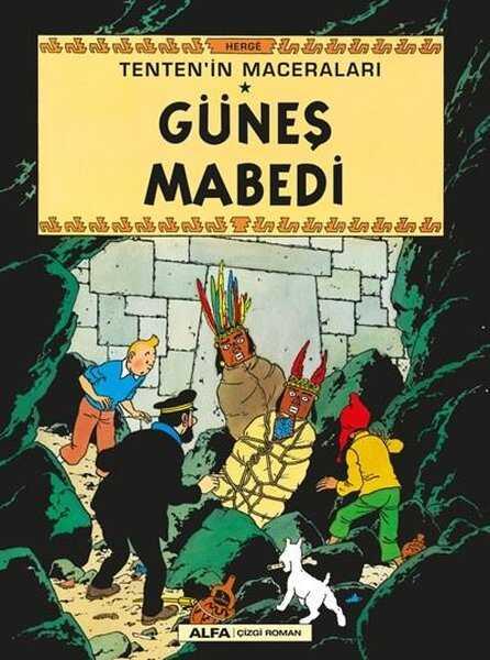 Alfa Yayınları - Güneş Mabedi - Tenten'in Maceraları