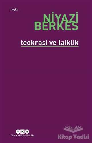 Yapı Kredi Yayınları - Teokrasi ve Laiklik