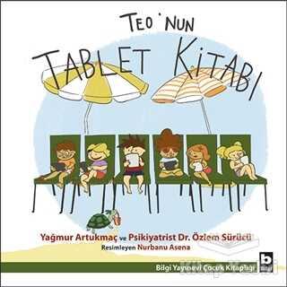 Bilgi Yayınevi - Teo'nun Tablet Kitabı