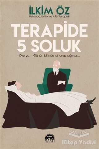 Martı Yayınları - Terapide 5 Soluk