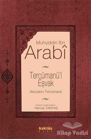 Kaknüs Yayınları - Tercümanü'l Eşvak