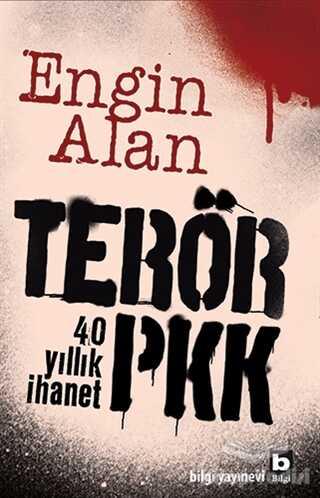 Bilgi Yayınevi - Terör PKK