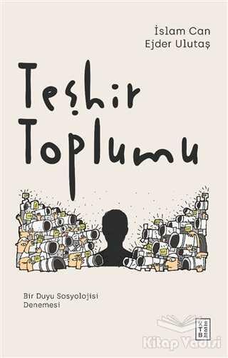 Ketebe Yayınları - Teşhir Toplumu