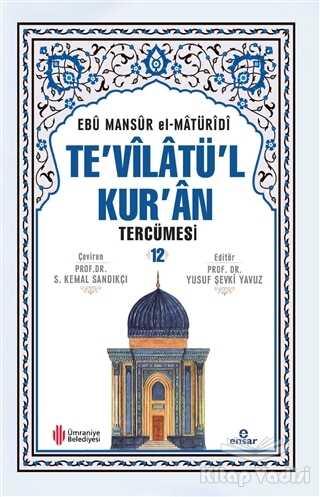 Ensar Neşriyat - Te'vilatül Kur'an Tercümesi -12