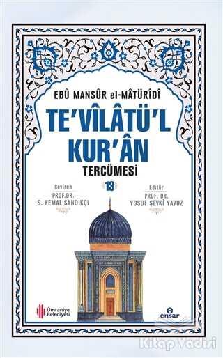 Ensar Neşriyat - Te'vilatü'l Kur'an Tercümesi - 13