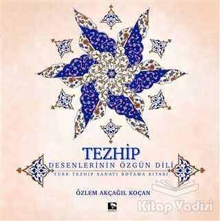 Çınaraltı Yayınları - Tezhip - Desenlerin Özgün Dili