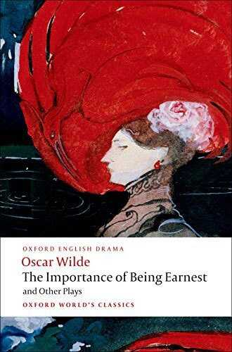 Oxford University Press - The Importance of Being Earnest and Other Plays