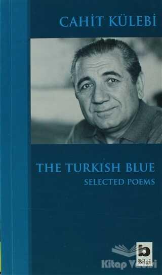 Bilgi Yayınevi - The Turkish Blue Selected Poems