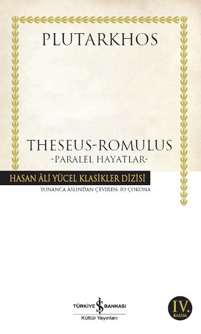 İş Bankası Kültür Yayınları - Theseus / Romulus