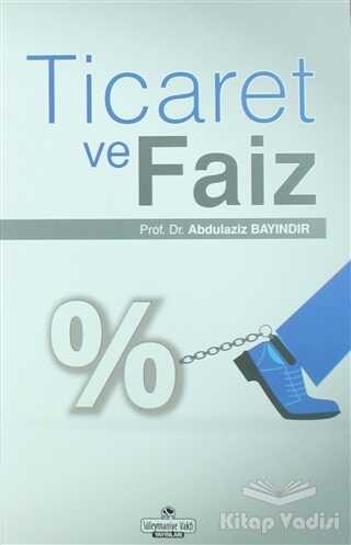 Süleymaniye Vakfı Yayınları - Ticaret ve Faiz