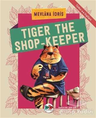 Vak Vak Yayınları - Tiger The Shop-Keeper