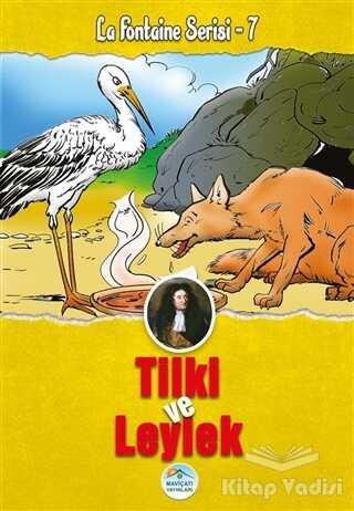 Maviçatı Yayınları - Tilki ve Leylek - La Fontaine Serisi 7