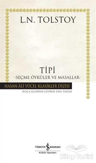 İş Bankası Kültür Yayınları - Tipi - Seçme Öyküler ve Masallar (Ciltli)