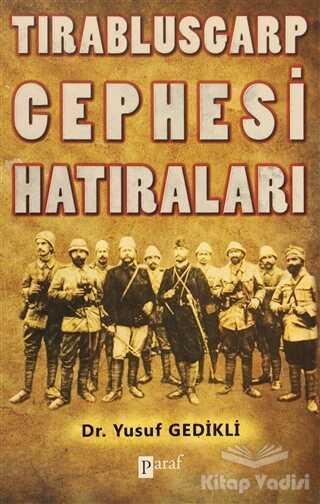 Paraf Yayınları - Tırablusgarp Cephesi Hatıraları