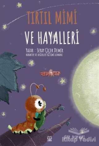 Luna Yayınları - Tırtıl Mimi ve Hayalleri