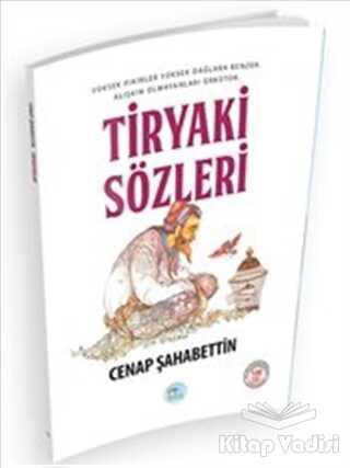 Maviçatı Yayınları - Tiryaki Sözleri