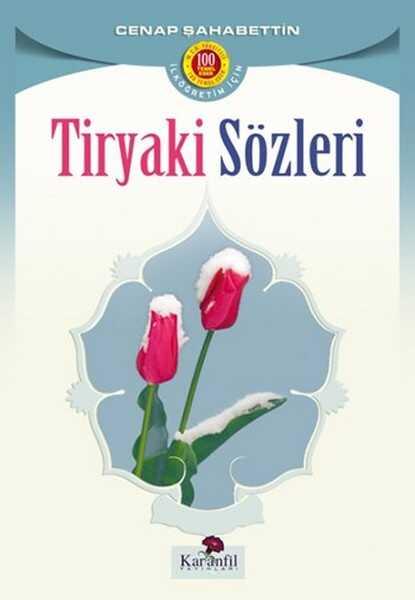 Karanfil Yayınları - Tiryaki Sözleri