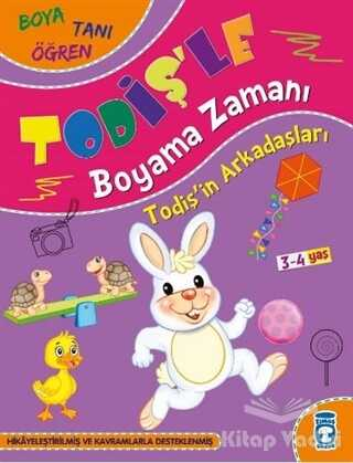 Timaş Çocuk - İlk Çocukluk - Todiş'in Arkadaşları - Todiş'le Boyama Zamanı