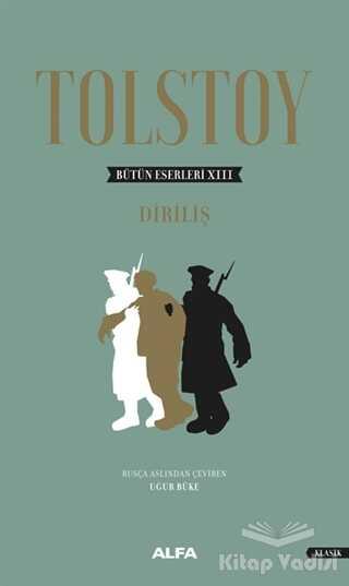 Alfa Yayınları - Tolstoy Bütün Eserleri 13